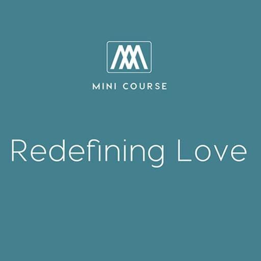 Redefining Love