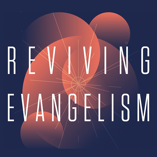 Reviving Evangelism