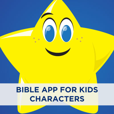 Bible App For Kids Characters | Kids | Early Childhood | YouVersion