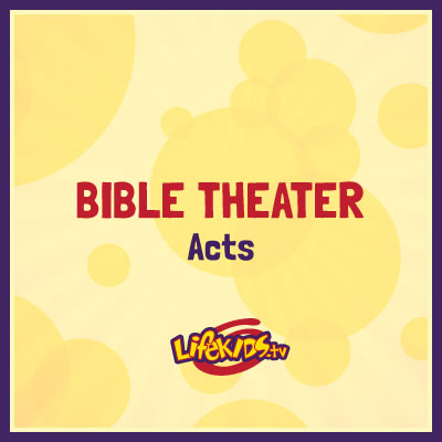 Bible Theater: Acts