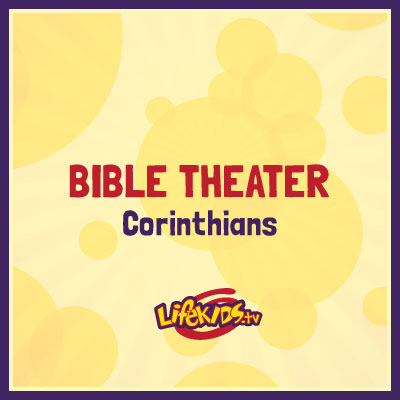 Bible Theater: Corinthians