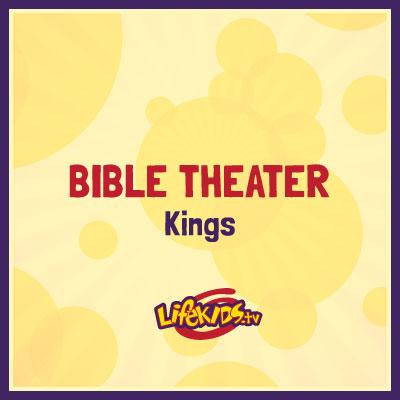 Bible Theater: Kings