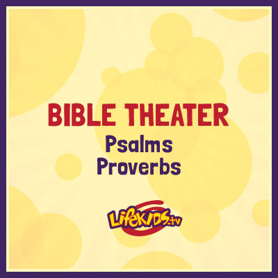 Bible Theater: Psalms, Proverbs