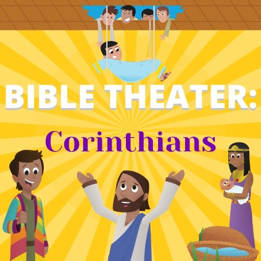 Bible Theater: Corinthians
