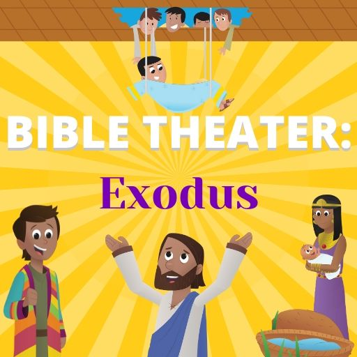 Bible Theater: Exodus