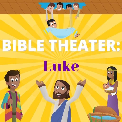 Bible Theater: Luke
