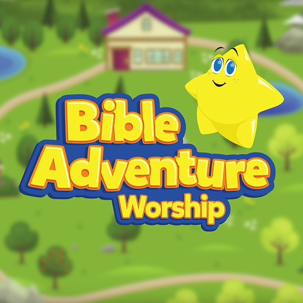 Bible Adventure Worship