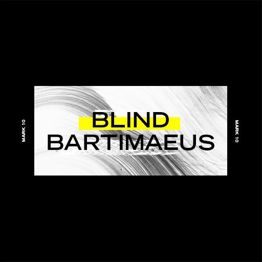 Blind Bartimaeus