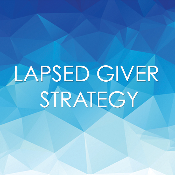 Lapsed Giver Strategy