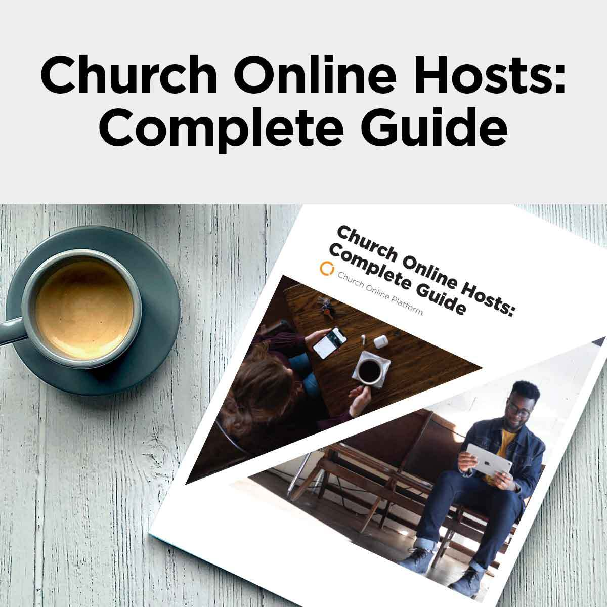 Church Online Hosts: Complete Guide