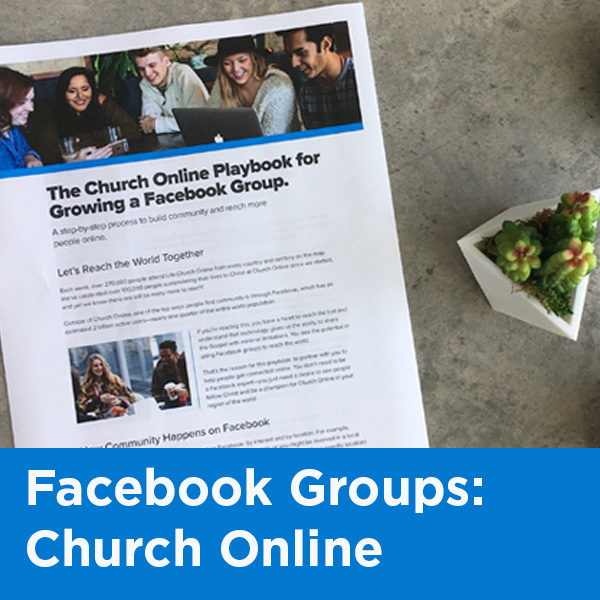 Church Online Playbook: Leveraging Facebook Groups