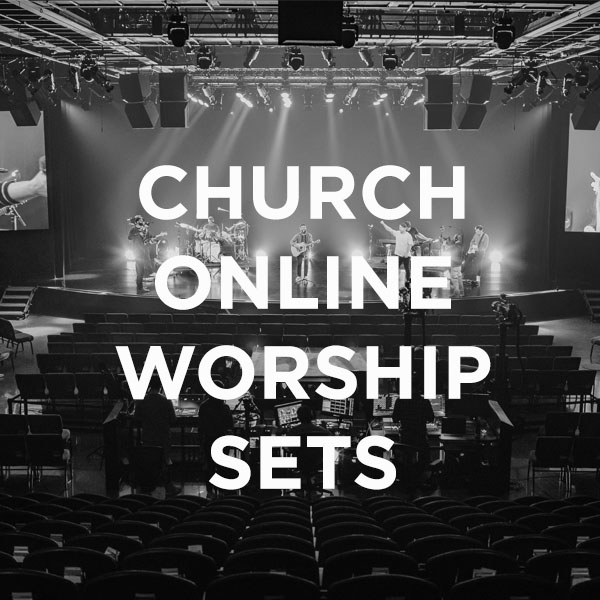 Church Online Worship Sets