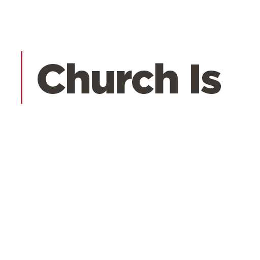 Church Is