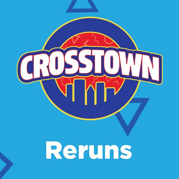 Crosstown Reruns