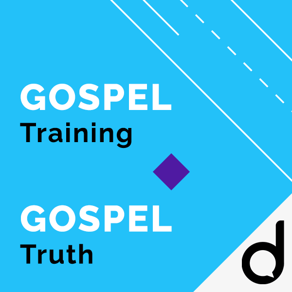 GOSPEL Training & GOSPEL Truth