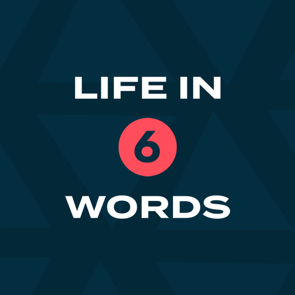 Life in 6 Words - Small Groups