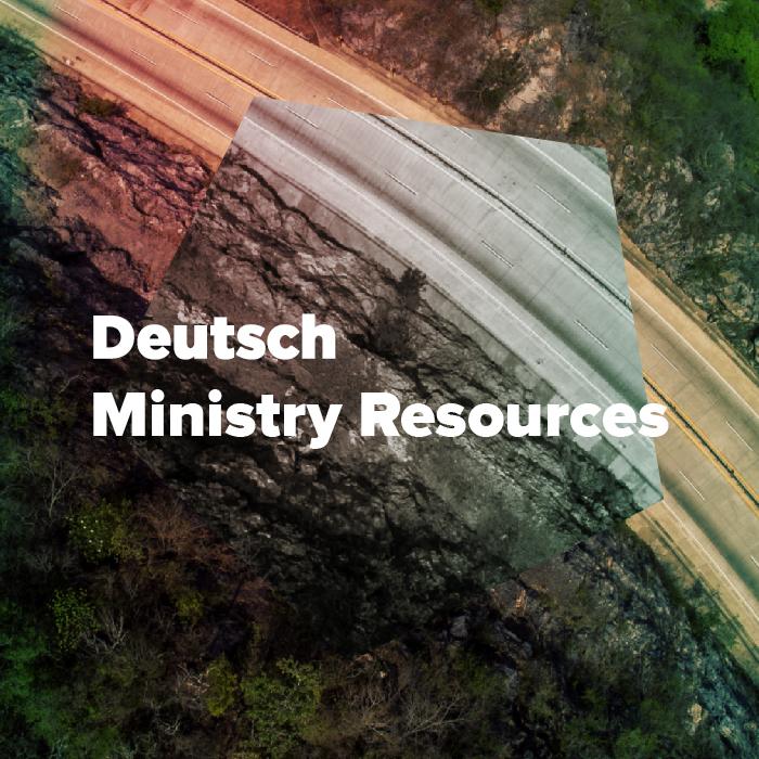 Deutsch Ministry Resources