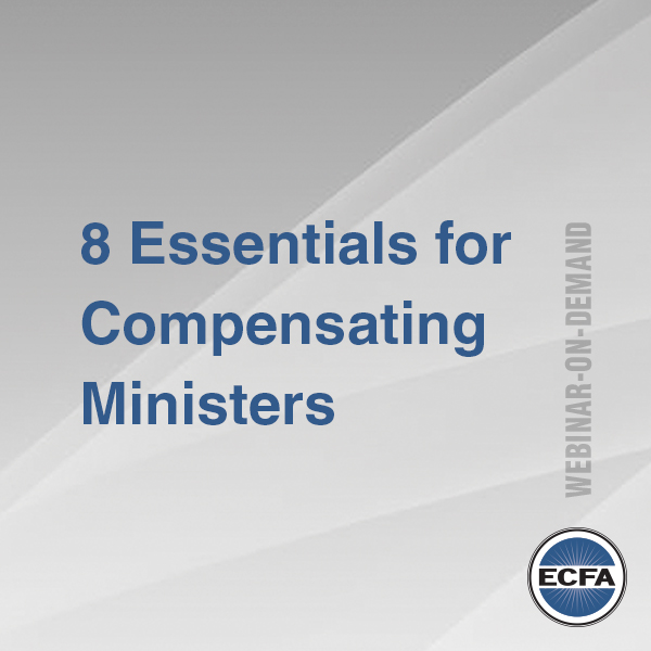 8 Essentials for Compensating Ministers [Webinar]