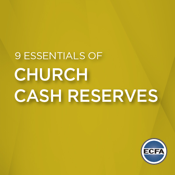 9 Essentials of Church Cash Reserves [eBook]