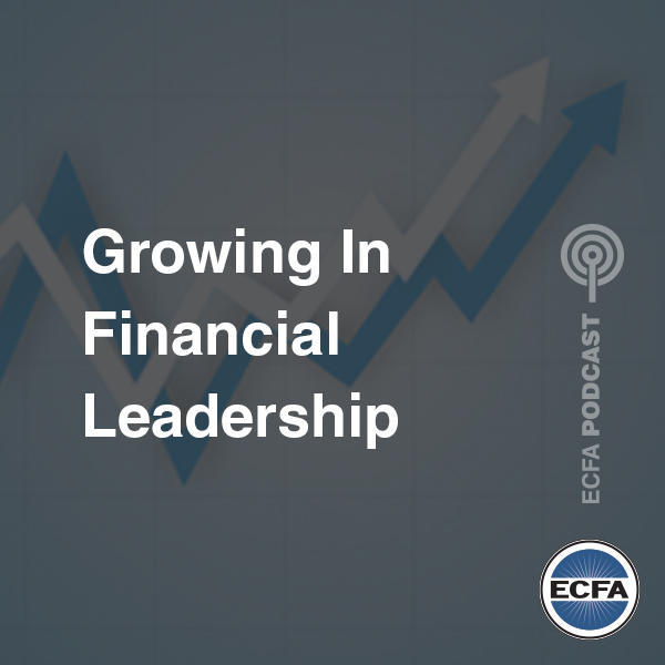 Growing in Financial Leadership [Podcast]