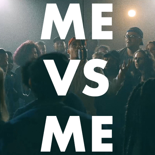 """Me Versus Me"" 