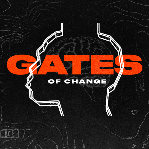 Gates of Change