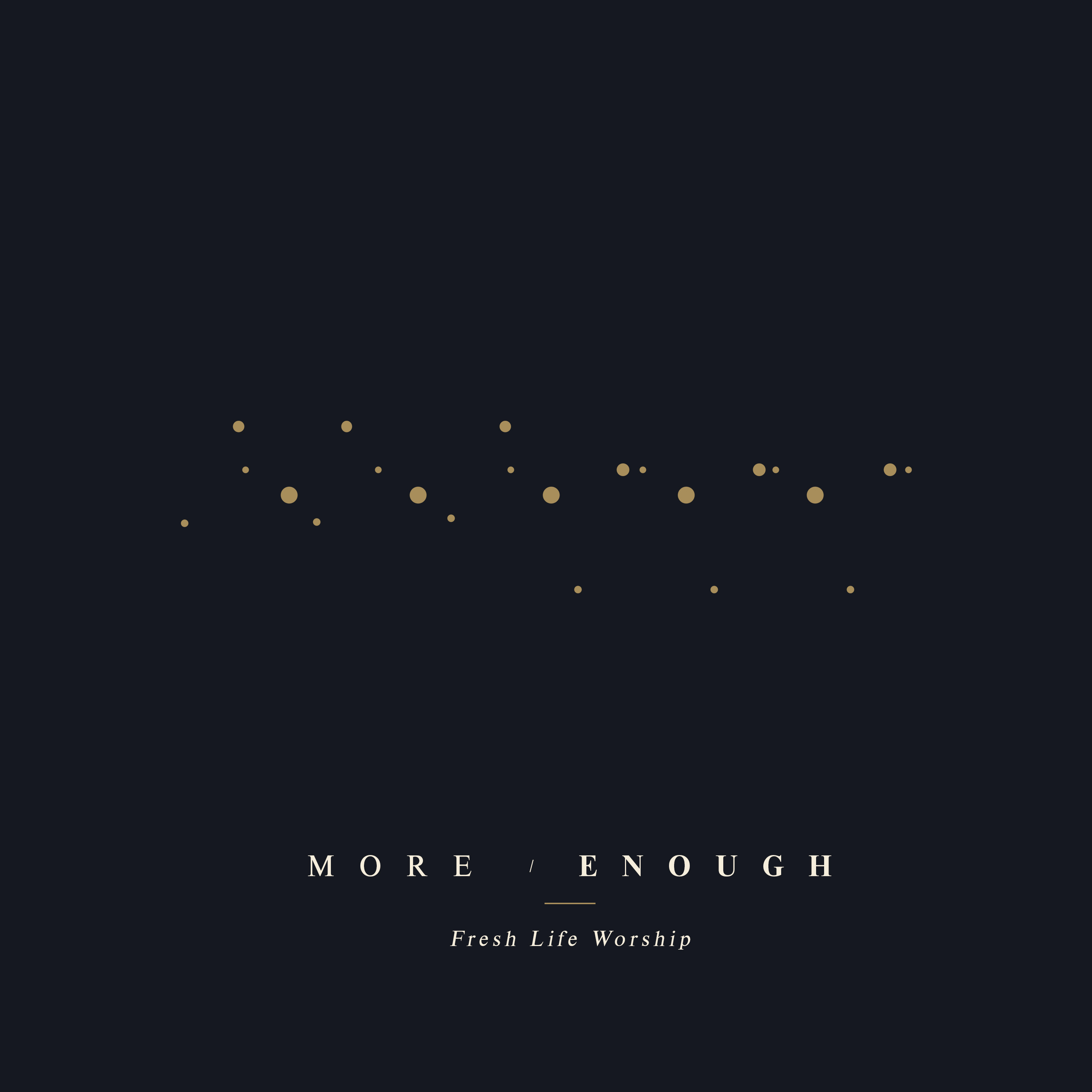 More/Enough
