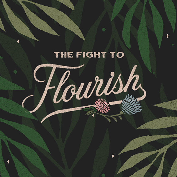 The Fight to Flourish