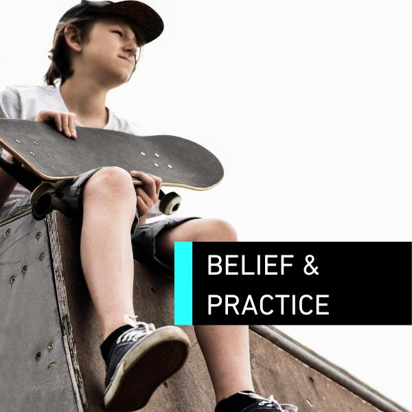 Belief & Practice