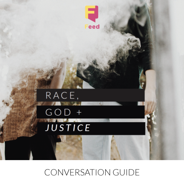 God, Race + Justice Conversation Guide