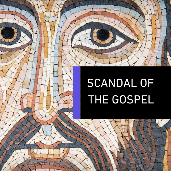 Scandal of the Gospel