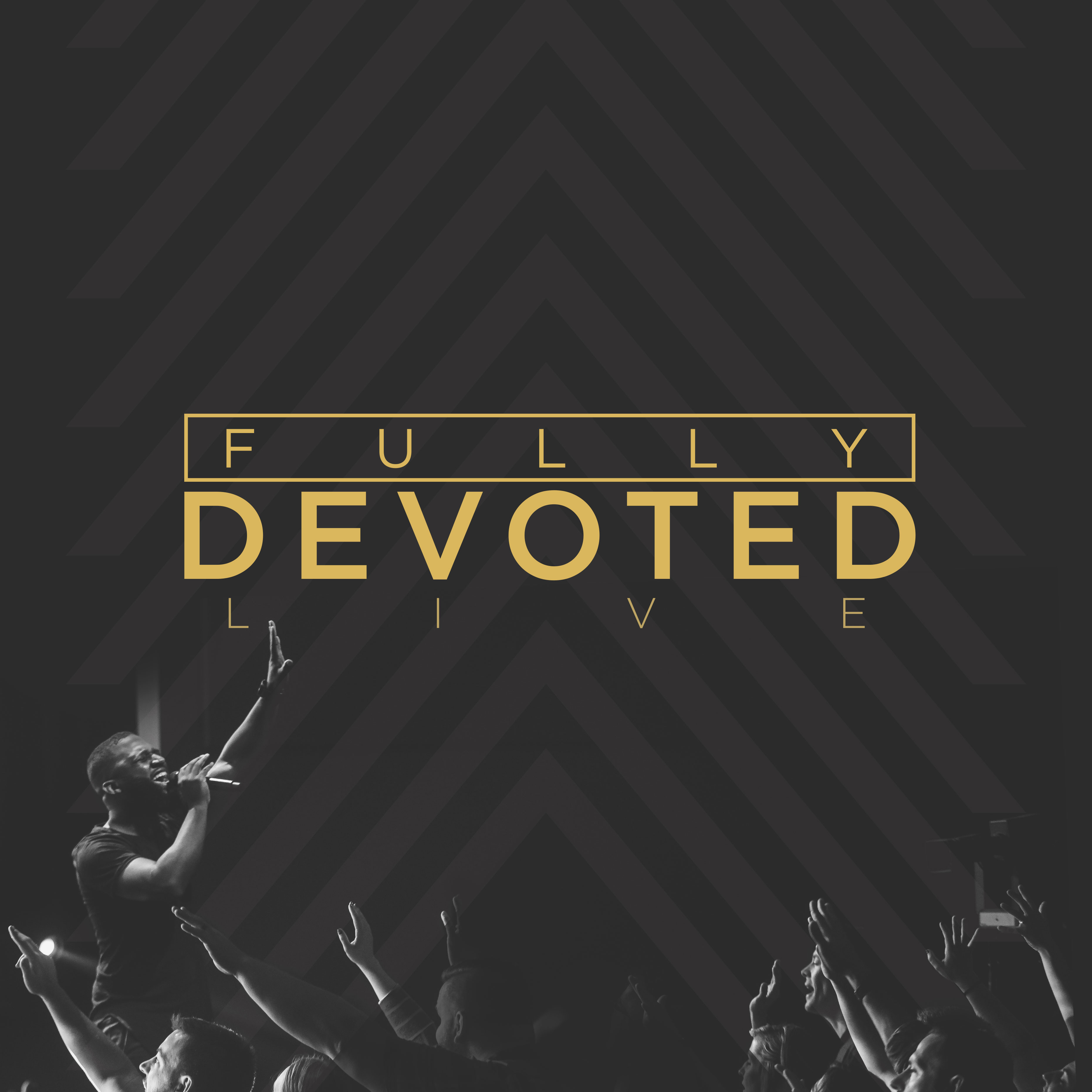 Fully Devoted - Life.Church Worship EP