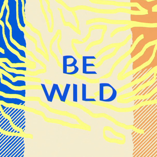 Be Wild - Fuse