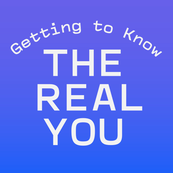 Getting to Know the Real You - Fuse
