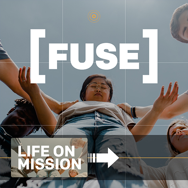 Life On Mission - Fuse