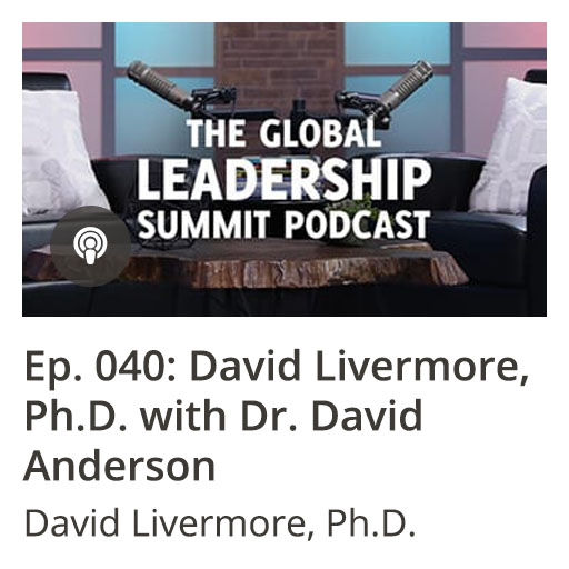 GLS Podcast Ep 040: David Livermore, Ph.D. with Dr. David Anderson