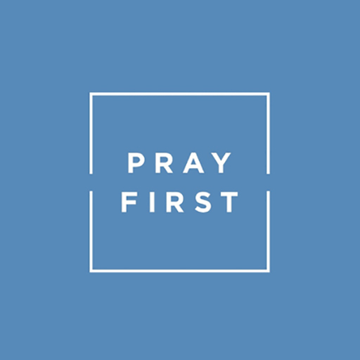 Pray First - A Personal Prayer Guide | General | Grow | Free