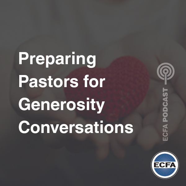 Preparing Pastors for Generosity Conversations