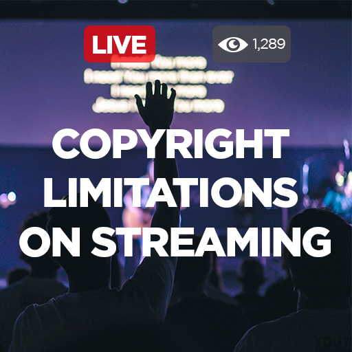 Copyright Limitations on Streaming