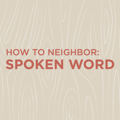 How To Neighbor | Spoken Word
