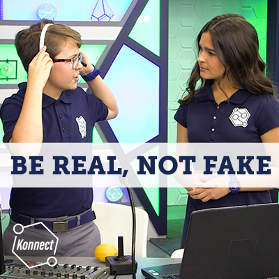 Be Real, Not Fake - Konnect HQ