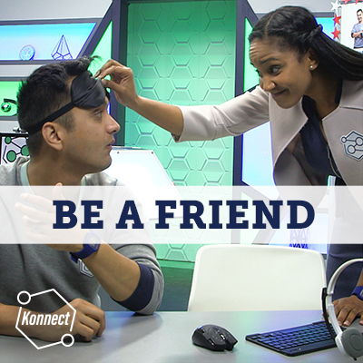 Be a Friend - Konnect HQ