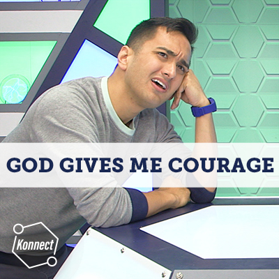 God Gives Me Courage - Konnect HQ
