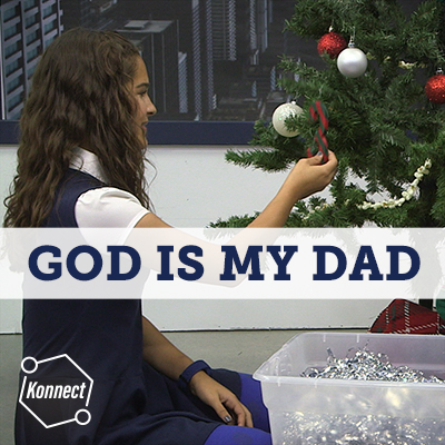 God Is My Dad - Konnect HQ