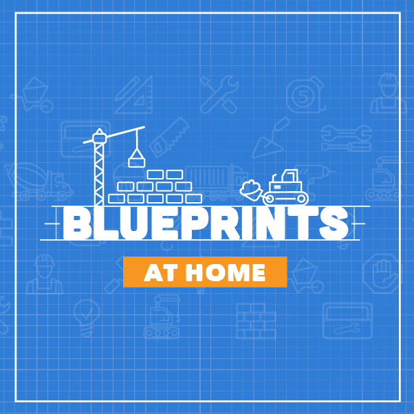 Blueprints At Home - KidSpring