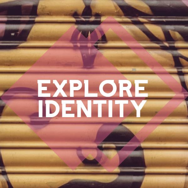 Explore Identity