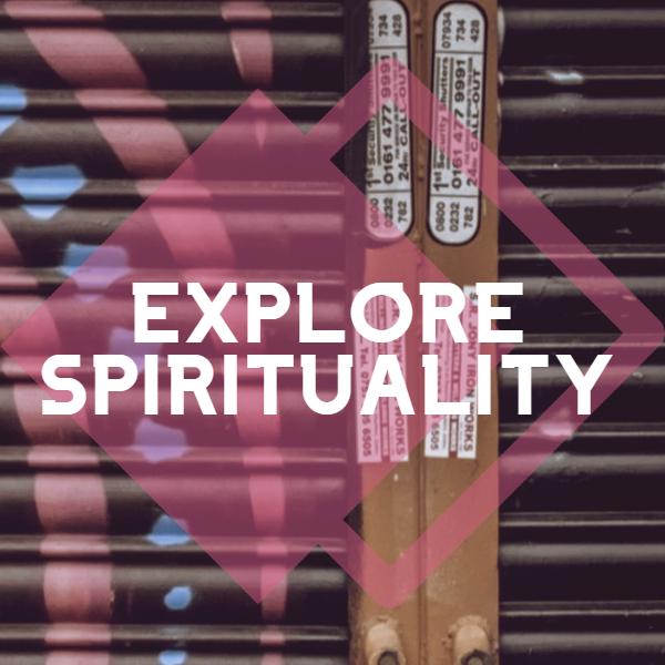 Explore Spirituality