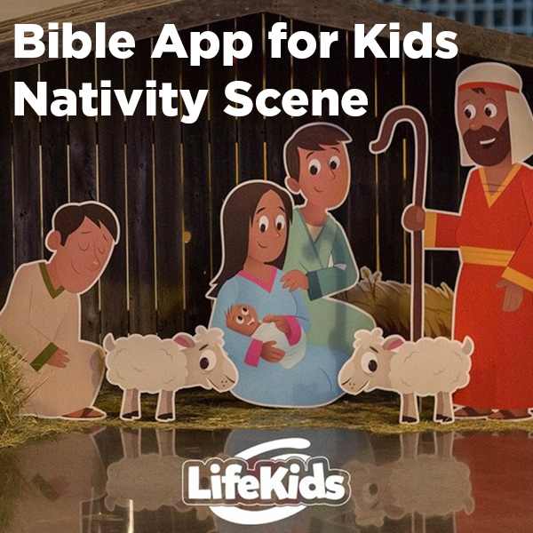 Bible App for Kids Nativity Scene