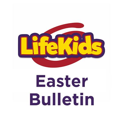 LifeKids Easter Bulletin