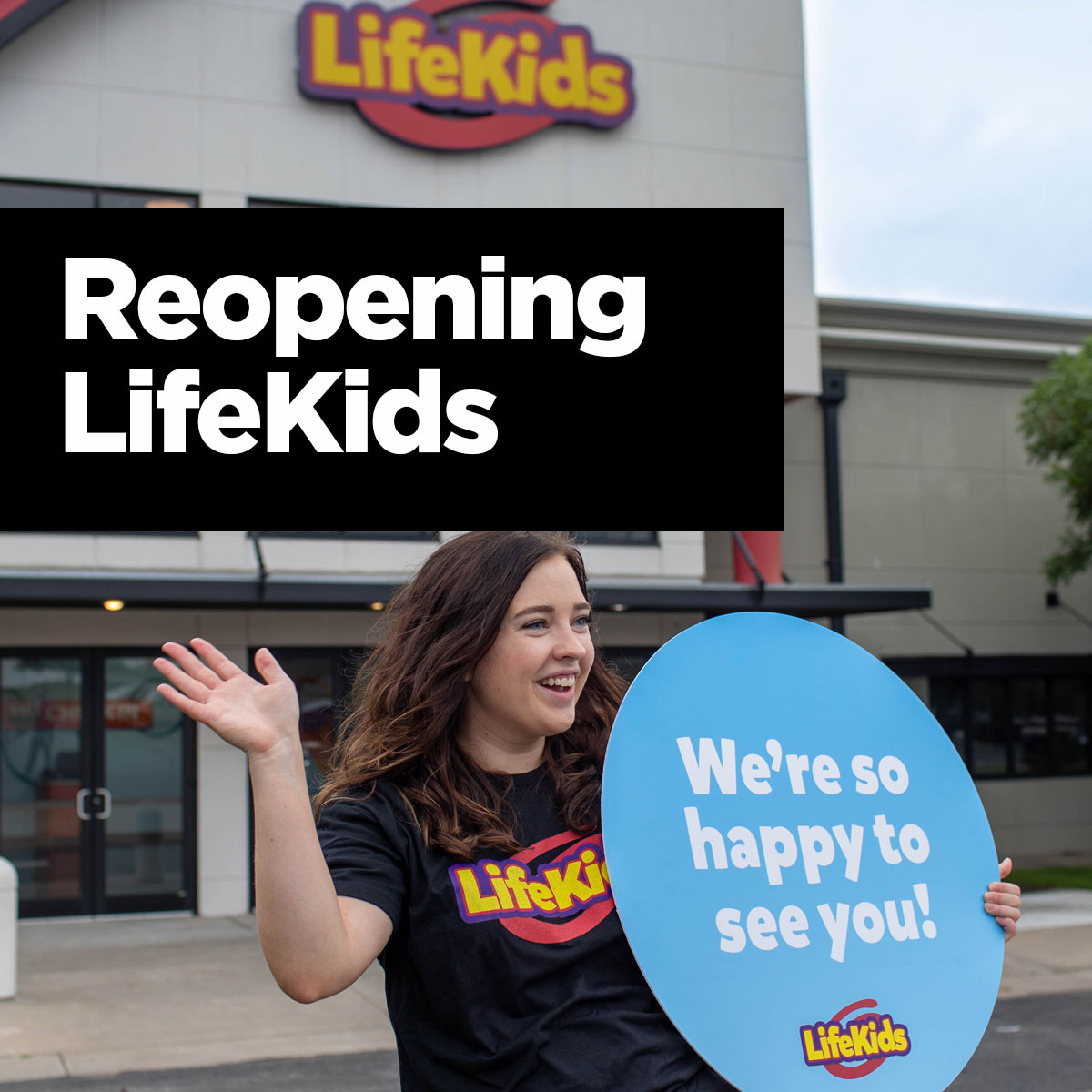 LifeKids Reopening Resources